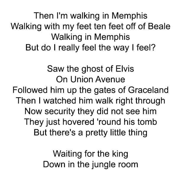 Deel van de tekst van het liedje van Bob Seeger, Walking in Memphis